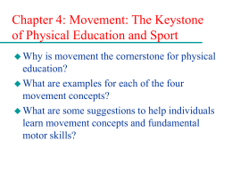 Movement: The Keystone of Physical Education and Sport