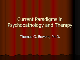 Current Paradigms in Psychopathology and