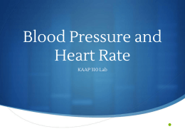 Blood Pressure and Heart Rate