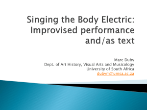 Singing the Body Electric: Improvised performance and