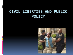 Civil Liberities and Public Policy Notes