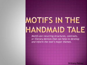 Motifs in the handmaid tale