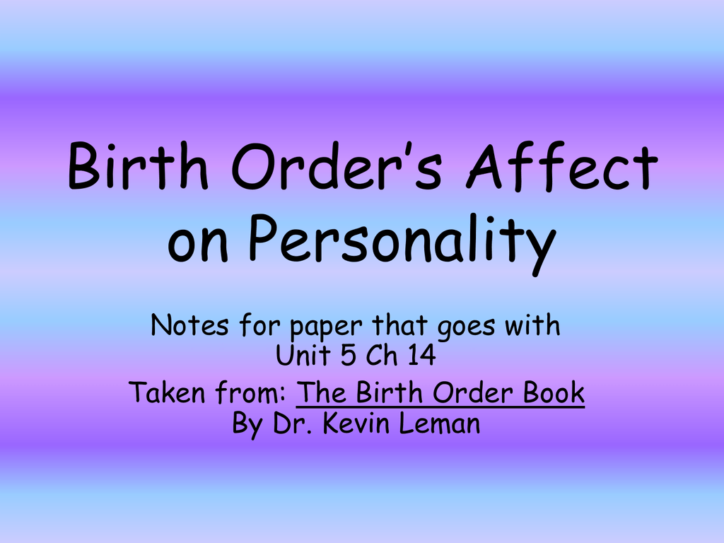 Effects of Birth Order on Personality