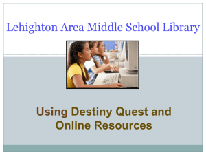 Using Destiny Quest and Online Resources