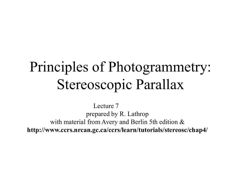 Principles Of Photogrammetry Stereoscopic Parallax