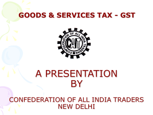 The Goods and Services Tax (GST)