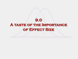 A Taste of the Importance of Effect Sizes