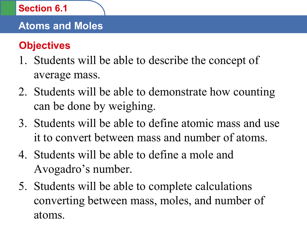 Section 6 1 Atoms and Moles C  The Mole