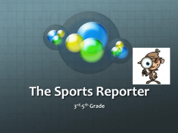 The Sports Reporter Performance Task: Soccer