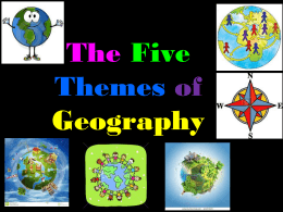 2. 5 Themes of Geography PowerPoint