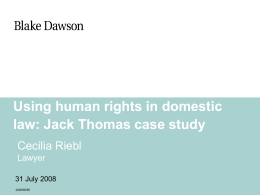 Case Study: Using Human Rights in Domestic Law: Jack Thomas v R