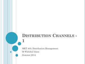 Distribution Channel Members - MKT 405 Distribution Management