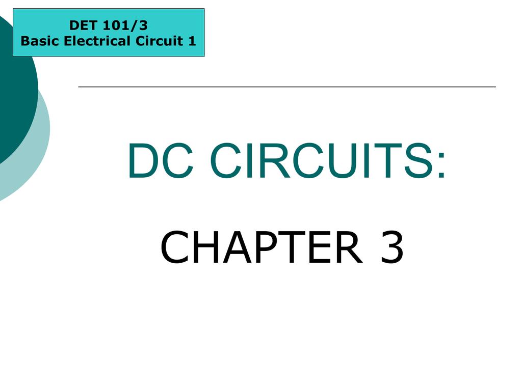 Methods Of Circuit Analysis Basic Dc Circuits