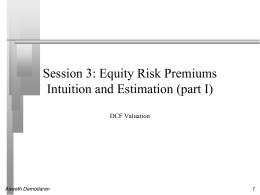 Risk free Rates, Risk Premiums and Betas