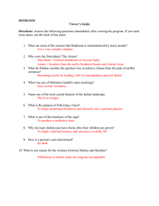 HINDUISM Viewer's Guide Directions: Answer the following