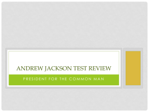 Andrew Jackson Test Review