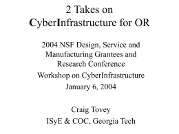 Two Takes on Cyberinfrastructure for Operations Research