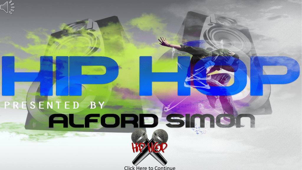 HIP HOP PRESENTATION 1
