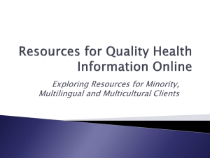 Exploring Resources for Minority, Multilingual and Multicultural Clients