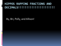 Hippos Rapping fractions and decimals!!!!!!!!!!!!!!!!!!!!!!!