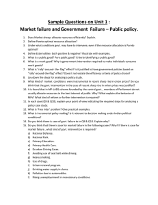 Sample Questions on Unit 1 : Market failure and Government Failure