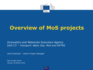 Overview on TEN-T MOS Projects - Motorways of the Sea Conference