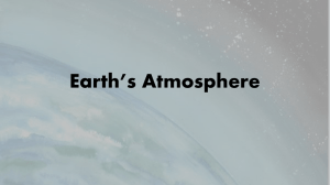 Earth's Atmosphere Earths Atmosphere [Autosaved]