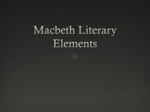 Macbeth Literary Elements