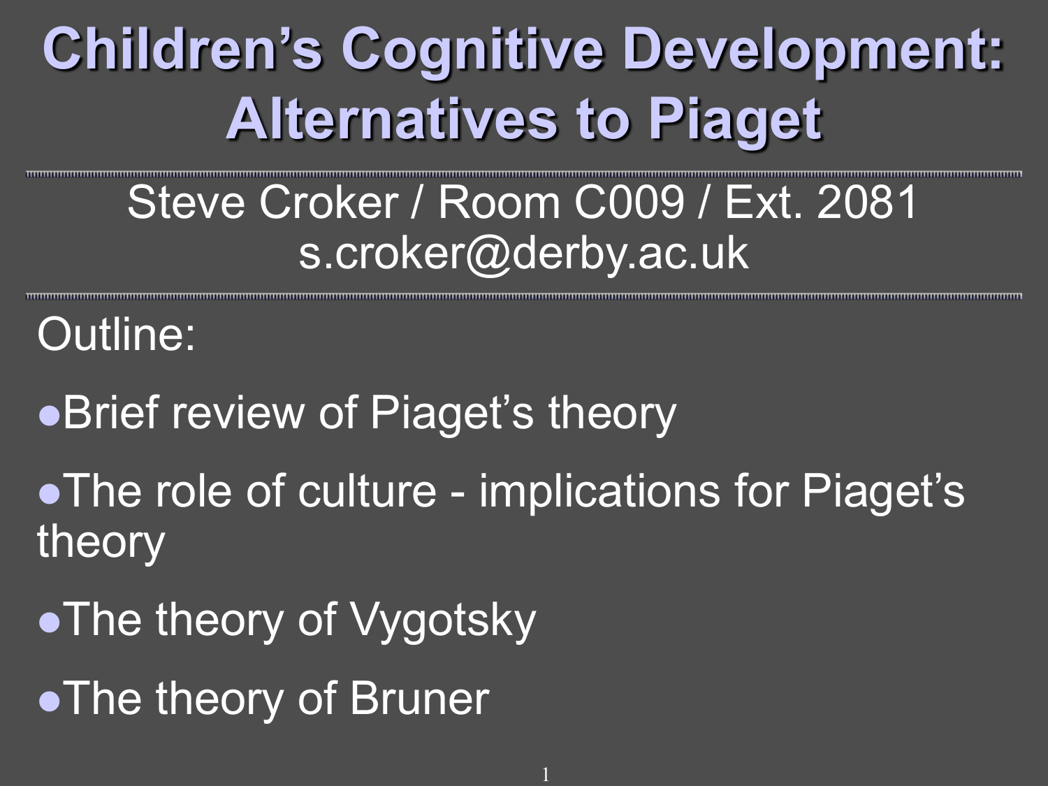 bruner and piaget compare and contrast