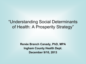 Renée Branch Canady, PhD, MPA Ingham County Health Dept