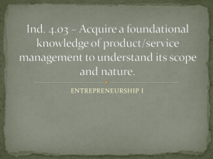 Ind. 4.03 * Acquire a foundational knowledge of product/service