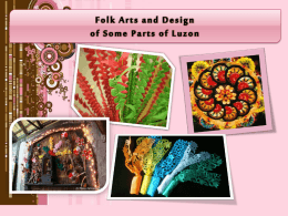 Folk arts and design in some provinces of Luzon