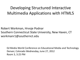Developing Structured Interactive Multimedia Applications with HTML5