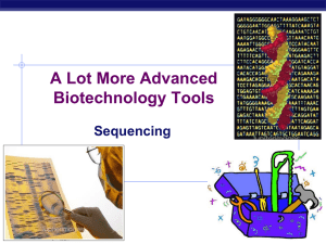 A Lot More Advanced Biotechnology Tools Sequencing