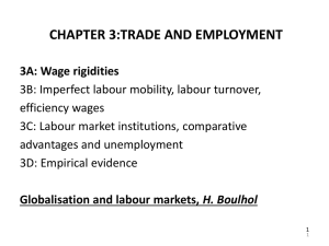 CHAPTER 3:TRADE AND EMPLOYMENT 3A: Wage rigidities