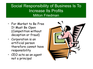 Social Responsibility of Business Is To Increase Its Profits Milton