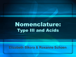 SOL Topic Review: Nomenclature Type III and Acids