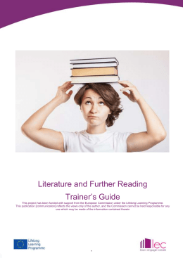 Literature and Further Reading Trainer's Guide This project has