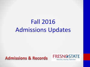 Admissions Update - California State University, Fresno