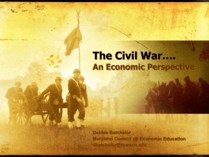 The Civil War…. - Council for Economic Education