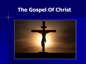 The Gospel Of Christ - Executable Outlines
