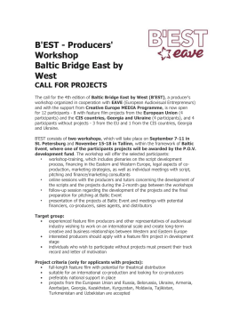 B'EST - Producers' Workshop Baltic Bridge East by West CALL FOR