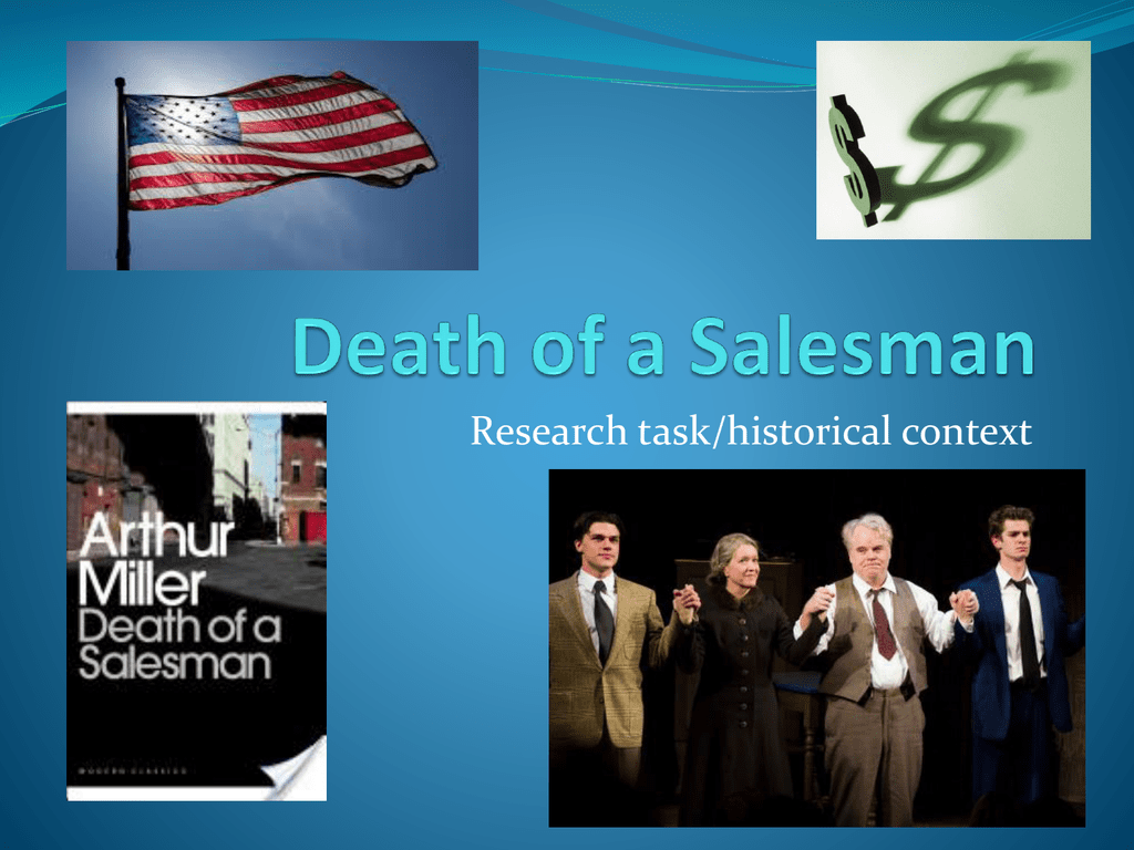 historical background of death of a salesman
