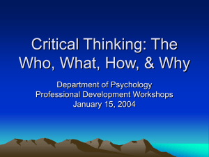 Critical Thinking: The Who, What, How, & Why