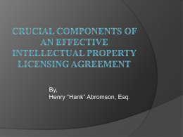 Crucial Components of An Effective Intellectual Property Licensing