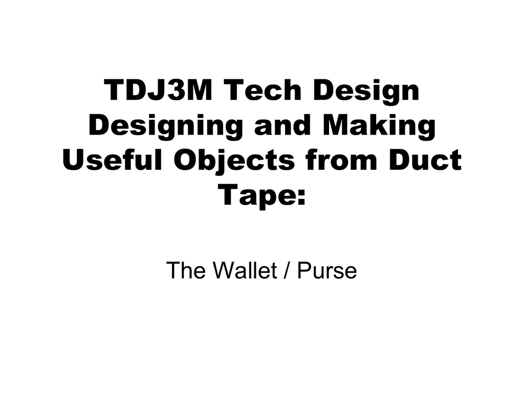 Duct tape design challenge PPT