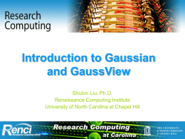 Introduction to Gaussian Package - Information Technology Services