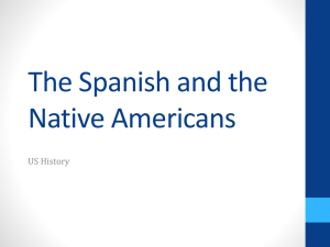 The Spanish and the Native Americans