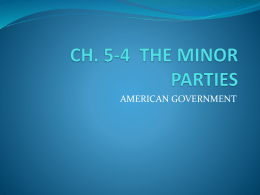 Ch 5-4 The Minor Parties