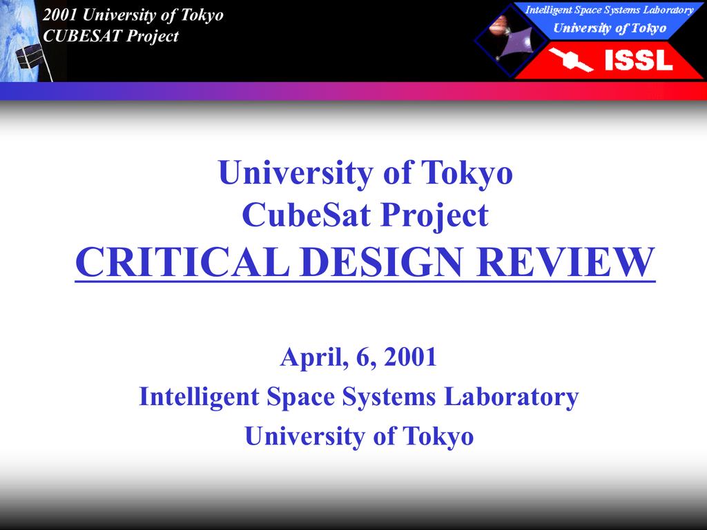 University of Tokyo CubeSat Project CRITICAL DESIGN